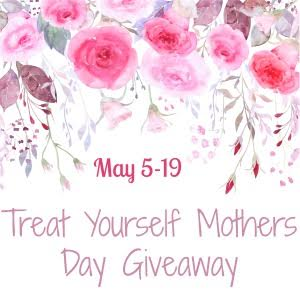 Ramblings Thoughts, Mother's Day, Giveaway, Treat yourself, MamatheFox